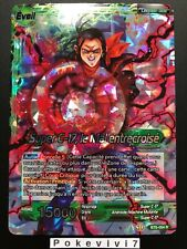 Carte Dragon Ball Super SUPER C-17, LE MAL ENTRECROISE BT5-054 R DBZ FR NEUF