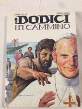 Libro I Dodici In Cammino Di Gianni De Luca E Attilio Monge