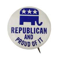 Republican And Proud Of It Pin Button Pinback