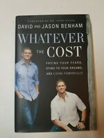 Whatever the Cost: Facing Your Fears, Dying to Your Dreams, and Livi - GOOD