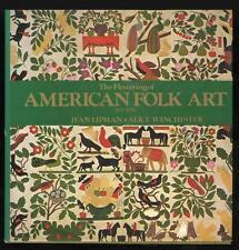 1974 The Flowering of American Folk Art, Lipman Winchester, 1st Ed, HB, DJ
