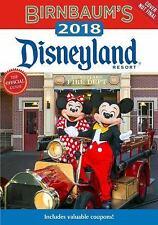 Birnbaum Guides: Birnbaum's 2018 Disneyland Resort : The Official Guide by Birn…