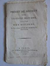 Baron Félix de WIMPFEN : PROJET DE DECRET SUR LA CHOSE MILITAIRE, 1790. 22 pp.