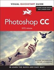 Photoshop CC: Visual QuickStart Guide 2015 release