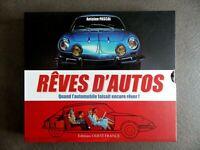 Rêves d'autos – Quand l'automobile faisait encore rêver éditions ouest France