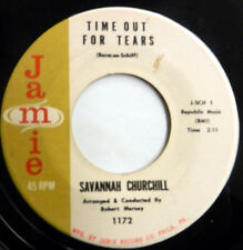SAVANNAH CHURCHILL 45 Time Out For Tears / I Want To.. JAMIE label DOO WOP c2045