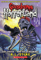 Stine, R L, Say Cheese - And Die Screaming (Goosebumps Horrorland), Very Good Bo