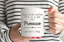Personalised Prosecco Coffee Mug/Cup - Birthday / Mothers Day Gift Present