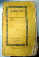 R. ZELLI - ELEMENTI DI FILOSOFIA METAFISICA PARTE I^ - PALERMO 1827 - I^ ED.