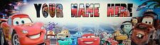 """FREE CARS MOVIE  ART/POSTER /BANNER/PICTURE  W/ YOUR NAME 30""""X8.5"""""""