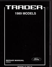 FORD TRADER 1989 MODELS REPAIR MANUAL, 2 VOLS PART No. WM222, REAL MANUAL NOT CD
