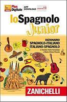 Lo spagnolo Junior. Dizionario spagnolo-italiano, italian... - Piccolo Maria ...