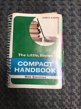 The Little Brown Compact Handbook With Exercises by Jane E Aaron
