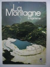 REVUE LA MONTAGNE & ALPINISME N° 2 1983 79E ANNEE TRES BON ETAT