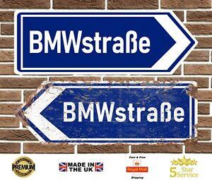 BMW BMWstraße Metal Road Sign Vintage Retro Garage Sign Man Cave