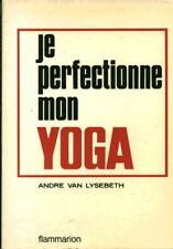 Livre je perfectionne mon yoga André Van Lysebety book