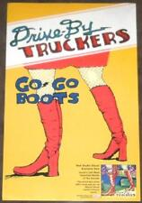 DRIVE-BY TRUCKERS Go-Go Boots Ltd Ed Discontinued New Poster +FREE Rock Poster