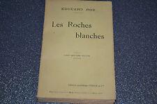 LES ROCHES BLANCHES Par EDOUARD ROD.1920 (F3)