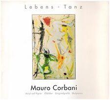 Mauro Corbani: Lebens-Tanz (1993). Signiert/nummiert mit 1 Original-Radierung