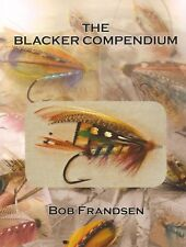 FRANDSEN FLYTYING BOOK BLACKER COMPENDIUM EVERY FLY DESCRIBED BY BLACKER TIED