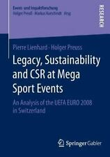 Legacy, Sustainability and CSR at Mega Sport Events: An Analysis of the UEFA