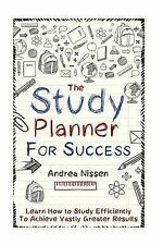 The Study Planner For Success: Learn How to Study Efficiently To Achieve Vastly