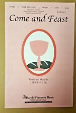 Lot of 10  Come and Feast Lee Dengler SATB Choral Octavo 2002