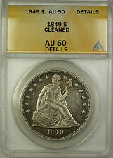 1849 Seated Liberty Silver Dollar $1 Coin ANACS AU-50 Details Cleaned