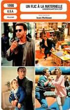 FICHE CINEMA : UN FLIC A LA MATERNELLE - Schwarzenegger 1990 Kindergarten Cop