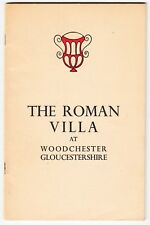Roman Villa at Woodchester Gloucestershire - 1963 local history booklet