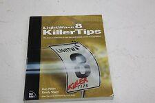 Lightwave 8 Killer Tips by an Ablan and Randy Sharp