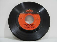 "45 RECORD 7""- MERRILEE RUSH - YOUR LOVING EYES ARE BLIND"