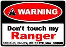 2 x avertissement Dont Touch My Ranger-Drôle Décalcomanie Autocollant Fenêtre Ford 4x4 Pickup