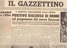 H10  IL GAZZETTINO N. 56 ANNO 76 DEL 7/3/1962 DISCORSO DI NENNI SULLA FIDUCIA