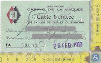 Casinò de La Vallee - Saint Vincent - Carta d'Ingresso - 1950 - Carte d'Entrée