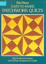 Easy-To-Make Patchwork Quilts: Step-By-Step Instructions and Full-Size Templates