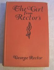 SIGNED GEORGE RECTOR The Girl from Rector's 1927 signed by Author First Edition
