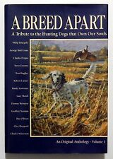 CANI DA CACCIA _ A BREED APART A TRIBUTE TO THE HUNTING DOGS .. Volume I _ 1993