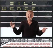 Bill Wence, Analog Man in a Digital World, Excellent CD