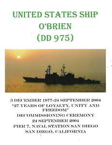 USS O'BRIEN DD-975 DECOMMISSIONING PROGRAM