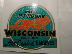 Wisconsin Engine Decal Most Horsepower Hours