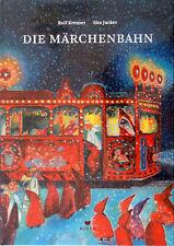 Die Märchenbahn Ab 3 Jahre 32 Seiten Gebunden + BONUS