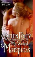 Foley, Gaelen, My Wicked Marquess, Mass Market Paperback, Very Good Book