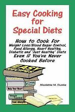 Easy Cooking for Special Diets: How to Cook for Weight Loss/Blood Sugar Control,
