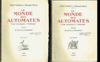 Le Monde des Automates Etude Historique & Technique - Chapuis Gelis - 1928