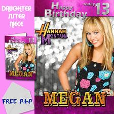 Hannah Montana - Personalised Birthday Card Daughter Sister Niece