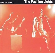 THE FLASHING LIGHTS-Where The Change Is-CD-2000-Super Friendz-BUY 3 GET 1 FREE