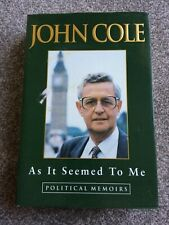 As it Seemed to Me: Political Memoirs by John Cole (Hardback, 1996)