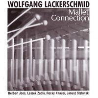 CD Wolfgang Lackerschmid Mallet Connection