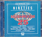 The Mushroom Story - The Hits Of The Nineties Vol.1